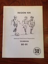 AYSO REGION 106 1980-1981 Yearbook Youth Soccer Lakewood Long Beach California