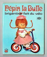 Pépin la Bulle - Brigantine Fait du Vélo - Karlof - ORTF - 1970