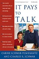 It Pays to Talk: How to Have the Essential Conversations with Your Family About