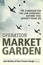 Operation Market Garden The Campaign for the Low Countries, Aut... 9781912390465