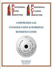 Compressed Gas Cylinder Codes and Marking Guide by Myles TenBroeck