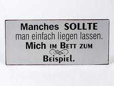 Blechschild Wandschild nostalgisch mit Spruch 30 x 13cm von FORMANO Art. 604721