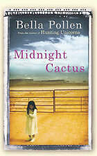 Midnight Cactus,Pollen, Bella,Excellent Book mon0000109420