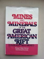 Mines And Minerals of the Great American Rift 1983 Hardcover New