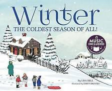 NEW Winter: The Coldest Season of All! (My First Science Songs) by Lisa Bell