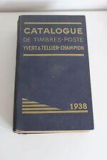 Catalogue Yvert & Tellier-Champion Timbre du monde 1938 Philatelie Collection