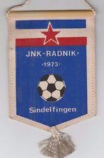 Orig.Wimpel    JNK RADNIK SINDELFINGEN  -  70ziger  //  13,5 cm  !!  SELTEN