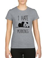 I Hate Mornings Funny Panda Ladies T Shirt Top Tee
