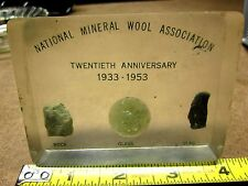 NATIONAL MINERAL WOOL ASSOCIATION clear paperweight 1953 anniversary slag