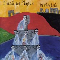 IN THIS LIFE (25TH ANNIVERSARY - THINKING PLAGUE [CD]