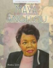 Maya Angelou (Overcoming Adversity) ~ Loos, Pamela; Brady, James Scott [Introduc