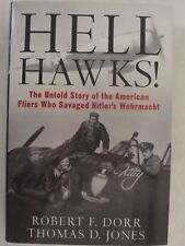 Hell Hawks! : The Untold Story of the American Fliers Who Savaged Hitler's Wehrm