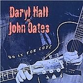 Daryl Hall & John Oates - Do It for Love (2009)  CD NEW/SEALED  SPEEDYPOST