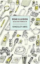 NEW Dear Illusion: Collected Stories (New York Review Books Classics)