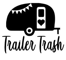 Trailer Trash Camper Decal/Sticker  ***AVAILABLE IN 20 COLORS***