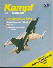 Kampf Magazin 11 Born in Battle BTR 60 Luftkrieg Suez 1970 Kampfflugzeuge Nahost