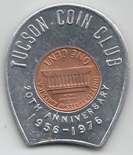 Tucson Coin Club 20th Anniversary 1956-1976 encased cent coin penny Arizona 793