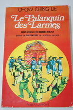 Palanquin des Larmes,Chow Ching LIE-WALTER-KESSEL,ILLUSTRE CHINE
