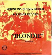 RARE Mount Isa Rotary Rodeo Souvenir 45 record Blondie by Mal Brodie