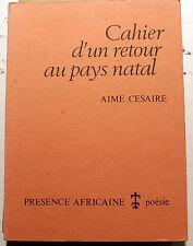 COLONIES/CAHIER D UN RETOUR AU PAYS NATAL/AIME CESAIRE/PRESENCE AFRICAINE/1983