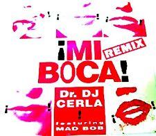 """12"""" - DR.DJ CERLA & MAD BOB - MI BOCA (REMIX) PROMO - NUEVO - NEW, STOCK LISTEN"""