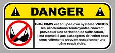 DANGER BMW VANOS SOUTIEN GORGEJDM FUN AUTOCOLLANT STICKER 12cmX5,5cm  DA166.