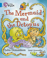 The Mermaid and the Octopus: Band 04/Blue (Collins Big Cat), Collins Big Cat,Don