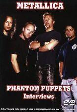 Metallica .... Phantom Puppets .... Interviews .... DVD