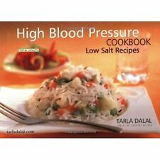 High Blood Pressure Cookbook: Low Salt Recipes by Tarla Dalal Paperback Book The