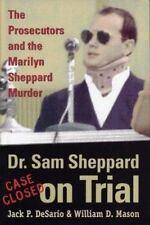 Dr. Sam Sheppard on Trial: The Prosecutors and the Marilyn Sheppard Murder (True