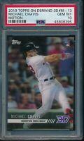 2019 Topps On Demand 3D #M-13 Michael Chavis Motion Insert PSA 10 Gem Mint /900