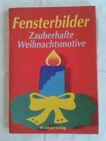 Fensterbilder - Zauberhafte Weihnachtsmotive, Bastelbuch 1997