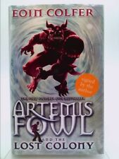 Artemis Fowl - The Lost Colony by Cofler, Eoin