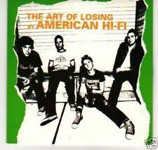 (B308) American Hi-Fi, The Art of Losing - DJ CD