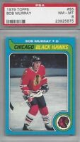 1979 Topps hockey card #55 Bob Murray, Chicago Blackhawks PSA 8 NMMT