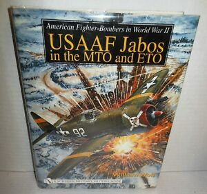 BOOK US Fighter-Bombers in WW2 USAAF Jabos in MTO & ETO op 2003 1st Ed