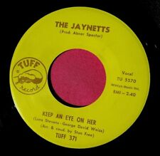 THE JAYNETTS - Keep an Eye on Her - super clean 45 rpm - Tuff 371