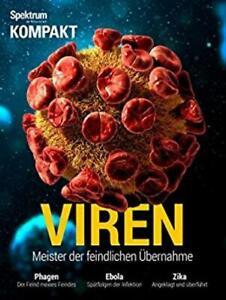 Spektrum Kompakt - Viren - Meister der feindlichen Übernahme
