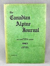 THE CANADIAN ALPINE JOURNAL (1963) Volume XLVI - 46 - RARE EDITION!! (VG)