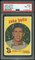 1959 Topps BB Card #254 Zeke Bella Kansas City Athletics WHITE BACK PSA 8 !!!