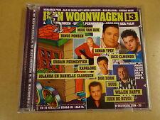 CD / DE MOOISTE WOONWAGENLIEDJES - IN 'N WOONWAGEN - VOL.13