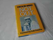 DICKIE BIRD - NOT OUT Autobiography of a True Cricket Umpire Legend
