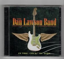 (HY170) The Dan Lawson Band, In The Nick Of Time - 2004 Sealed CD