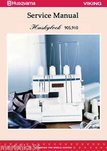 Viking Huskylock 905 910 Serger Overlock Service manual & Parts / Schematics CD