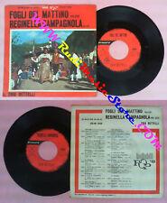 LP 45 7'' TRIO BETTELLI Fogli del mattino Reginella campagnola 1963 no cd mc*dvd