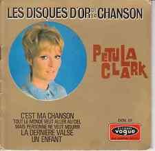 45 T  EP PETULA CLARK *C'EST MA CHANSON* (LES DISQUES D'OR DE LA CHANSON)
