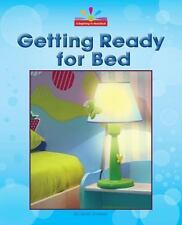 Getting Ready for Bed: By Lindeen, Mary