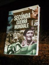 LA SECONDA GUERRA MONDIALE CRONACA ILLUSTRATA Rusconi 2003 WWII