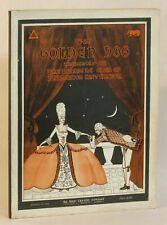 Golden Dog Musical Romance of Old Quebec / J L Logan Nice Copy 1st ed #263014