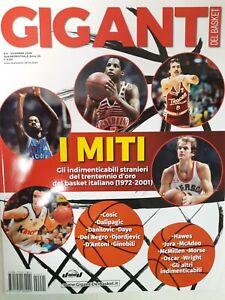 GIGANTI DEL BASKET-I MITI,INDIMENTICABILI STRANIERI DEL BASKET ITALIANO1972-2001